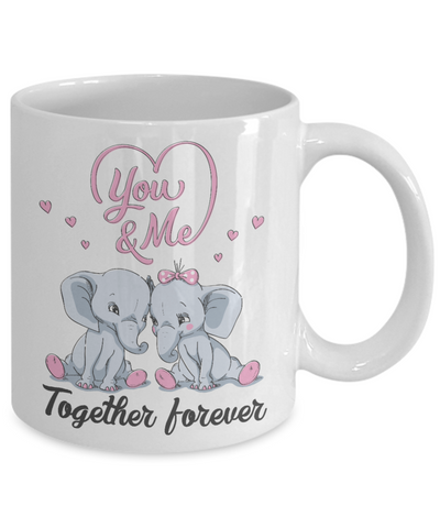Image of You & Me Together Forever Elephant Mug Gift Love You Surprise Her on Valentine's Day Birthday Novelty Cup