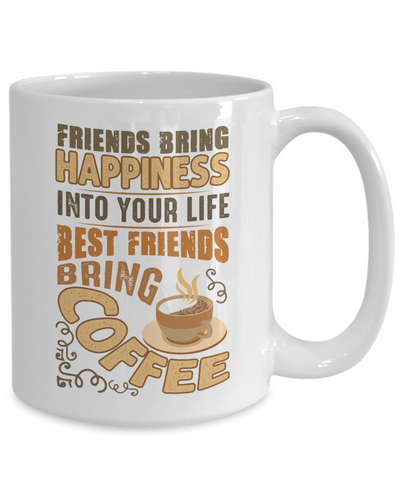 Image of Funny Happy Caffeine Addict Mug Gift Best Friends Bring Coffee Cup