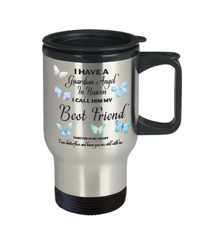 Image of Guardian Angel in Heaven I Call Him My Best Friend Butterflies Memory Travel Coffee Cup