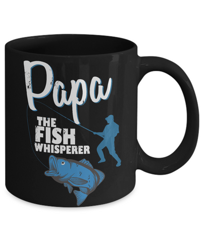 Image of Papa The Fish Whisperer Black Mug Gift for Dad Grandpa Fishing Addict Cup
