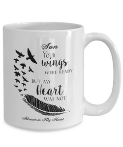 Memorial Gifts Son Your Wings Were Ready ... Bereavement Remembrance Gift Coffee mug