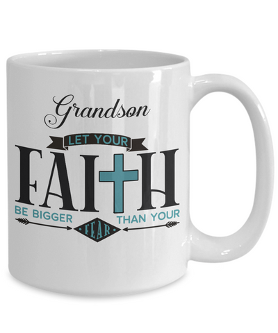 Image of Grandson Faith Bigger Than Fear Mug Gift Inspirational Coffee Cup
