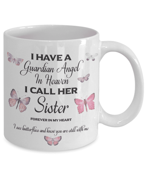 Memorial Gift, I Have a Guardian Angel in Heaven Sister Remembrance Gifts