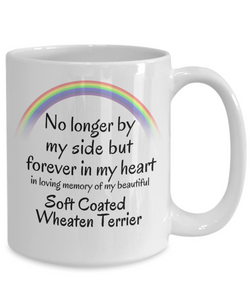 Soft Coated Wheaten Terrier Memorial Gift Mug No Longer By My Side Pet Remembrance