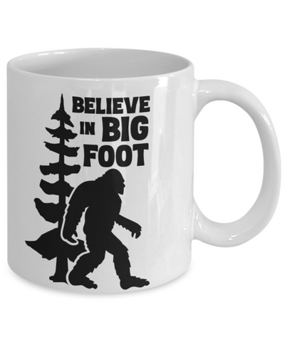 Image of I Believe in Bigfoot Mug Big Foot Monster Hunters Ceramic Coffee Cup  Bigfoot Gear Gifts