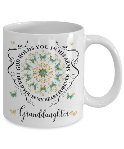 Granddaughter In Loving Memory Mug Memorial Turquoise Butterfly Mandala God Holds You in His Arms Mandala Cup