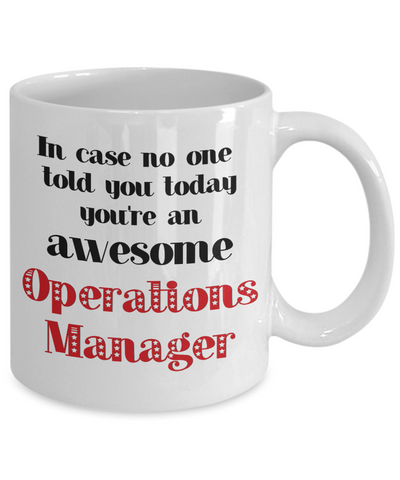 Image of Operations Manager Occupation Mug In Case No One Told You Today You're Awesome Unique Novelty Appreciation Gifts Ceramic Coffee Cup