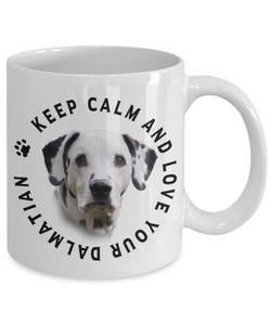 Keep Calm and Love Your Dalmatian Ceramic Mug Gift for Dog Lovers