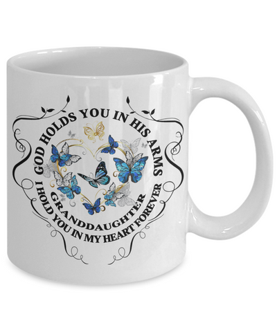 Granddaughter Memorial Gift Mug God Holds You In His Arms Remembrance Sympathy Mourning Cup