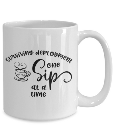 Image of Surviving Deployment One Sip At A Time Mug Military USAF Navy Coffee Cup Gifts Homecoming