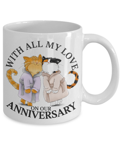 With All My Love on Our Anniversary Cat Mug Gift Wedding Mr & Mrs Novelty Cup