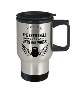 Kettlebells Gift Travel Mug With lid Every Time The Kettlebell Swings An Angel Gets Her Wings Fun Novelty Birthday Christmas Gift Coffee Tea Cup
