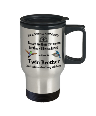 Image of Twin Brother Memorial Matthew 5:4 Blessed Are Those That Mourn Faith Insulated Travel Mug With Lid They Will be Comforted Remembrance Gift for Support and Strength Coffee Cup