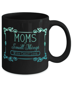 Gift for Mom, Mom Does Small Things With Great Love, Birthday Gift, Mother's Day Gift, Anytime Gift
