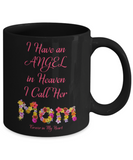 "Memorial Gift, ""I Have an Angel In Heaven, I Call Her My Mom Forever in My Heart"" Remembrance  Gift"