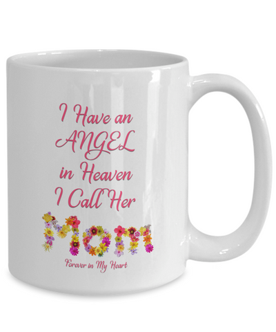 "Image of Memorial Gift, ""I Have an Angel In Heaven, I Call Her My Mom Forever in My Heart"" Remembrance  Gift"
