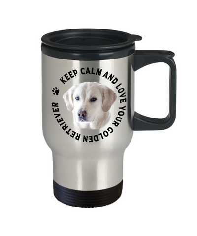 Image of Keep Calm and Love Your Golden Retriever Travel Mug Gift for Dog Lovers