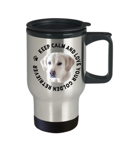 Keep Calm and Love Your Golden Retriever Travel Mug Gift for Dog Lovers