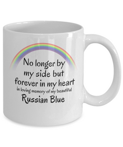 Russian Blue Memorial Gift Cat Mug No Longer By My Side But Forever in My Heart Cup In Memory of Pet Remembrance Gifts