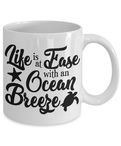 Summer Beach Ocean Breeze Mug Life is At Ease With An Ocean Breeze Relax Ceramic Coffee Mug