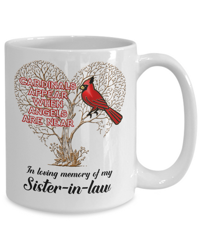 Image of Sister-in-law Cardinal Memorial Coffee Mug Angels Appear Keepsake