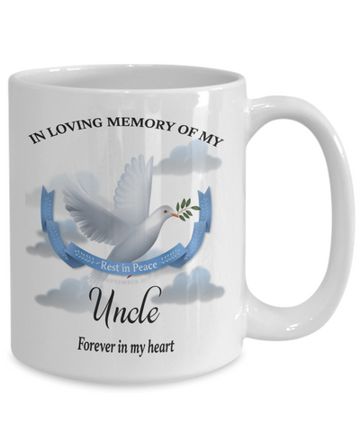 Uncle Memorial Remembrance Mug Forever in My Heart In Loving Memory Bereavement Gift for Support and Strength Coffee Cup