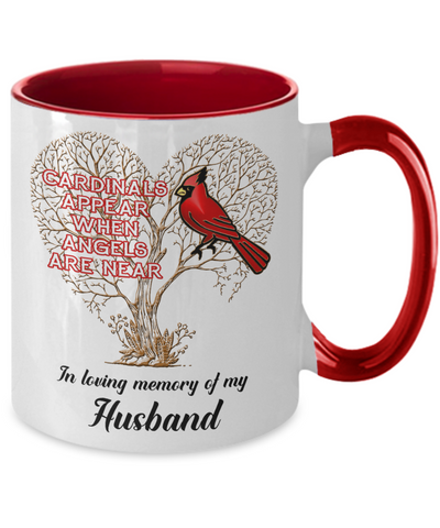 Husband Cardinal Memorial Coffee Mug Angels Appear Keepsake Two-Tone Cup