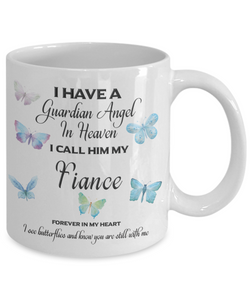 Guardian Angel in Heaven I Call Him My Fiance Butterflies Memory Ceramic Coffee Cup