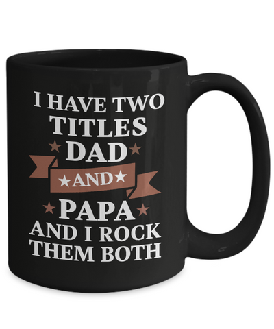 Dad Papa Black Mug Gift Rocking Father Grandfather Life Coffee Cup