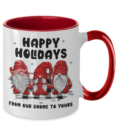Image of Happy Holidays Mug From Our Gnome to Yours Funny Holiday Two-Toned Cup