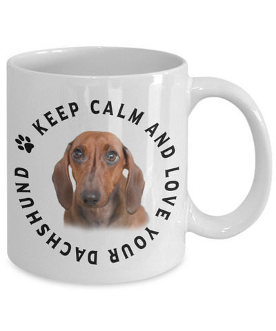 Image of Keep Calm and Love Your Dachshund Ceramic Mug Gift for Dog Lovers