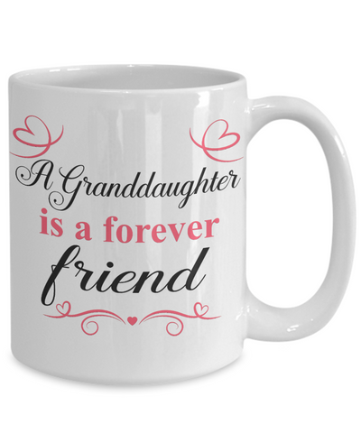 Granddaughter Forever Friend Mug Gift Appreciation Novelty Coffee Cup