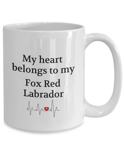 My Heart Belongs to My Fox Red Labrador Mug Dog Lover Novelty Birthday Gifts Unique Coffee Cup Gifts