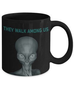 They Walk Among Us UFO Mug Unidentified Flying Object Alien Contact Cover Up Gifts Funny Novelty Birthday Ceramic Coffee Cup