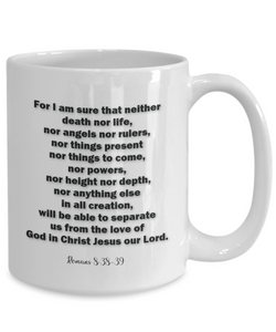 Bible Scripture Gift Mug, Romans 8 38-39 Bible Verse Coffee Cup Faith  Gift Mug