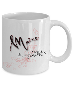 State of Maine in My Heart Mug Patriotic USA Unique Novelty Birthday Christmas Gifts Ceramic Coffee Tea Cup