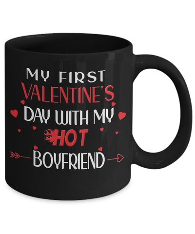 My First Valentine's Day With My Hot Boyfriend Black Mug Gift for Girlfriend Novelty Coffee Cup
