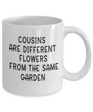 Favorite Cousin Birthday Gift  Cousins Are Different Flowers... Best Cousin Gifts For Women