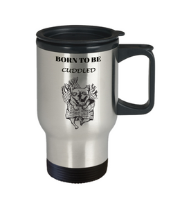 Funny Bulldog Gift Coffee Mug Born To Be Cuddled Fun Dog Travel Cup Gifts