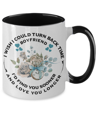 Image of Boyfriend Mug Turn Back Time Find You Sooner Love Longer Anniversary Birthday Two-Tone Cup