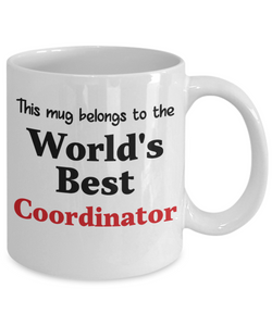 World's Best Coordinator Mug Occupational Gift Novelty Birthday Thank You Appreciation Ceramic Coffee Cup