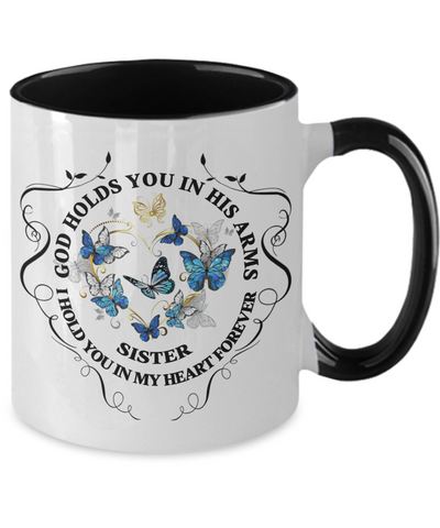 Image of Sister Memorial Gift Mug God Holds You In His Arms Remembrance Sympathy Mourning Two-Tone Cup
