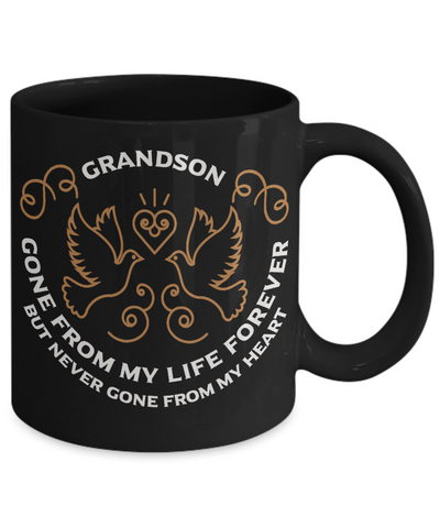 Grandson Memorial Gift Black Mug Gone From My Life Always in My Heart Remembrance Memory Cup