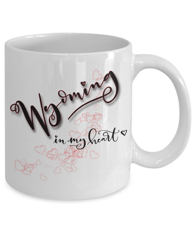 Image of State of Wyoming in My Heart Mug Patriotic USA Unique Novelty Birthday Christmas Gifts Ceramic Coffee Tea Cup