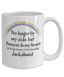 Jackshund Memorial Gift Dog Mug No Longer By My Side But Forever in My Heart Cup In Memory of Pet Remembrance Gifts
