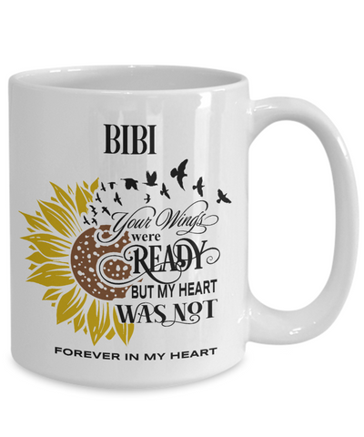 Bibi Your Wings Were Ready Sunflower Mug In Loving Memory Coffee Cup