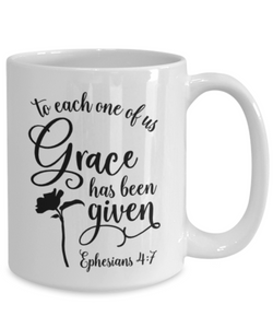 Ephesians 4:7 Bible Verse Faith Mug To Each One of Us Grace Has Been Given Christian Novelty Birthday Gifts Best Scripture Verse Quote Gifts Ceramic Coffee Tea Cup
