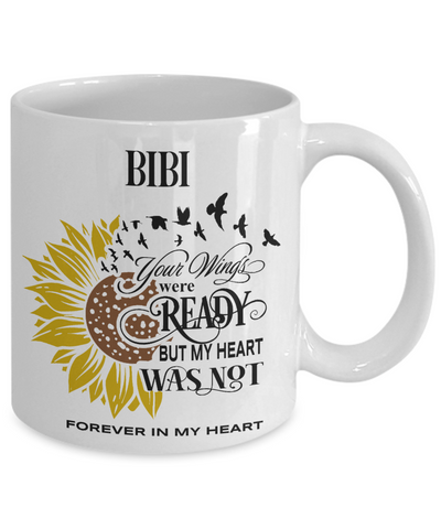 Image of Bibi Your Wings Were Ready Sunflower Mug In Loving Memory Coffee Cup