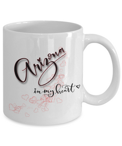 State of Arizona in My Heart Mug Patriotic USA Unique Novelty Birthday Christmas Gifts Ceramic Coffee Tea Cup