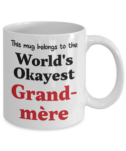World's Okayest Grand-mère Mug Family Gift Novelty Birthday Thank You Appreciation Ceramic Coffee Cup